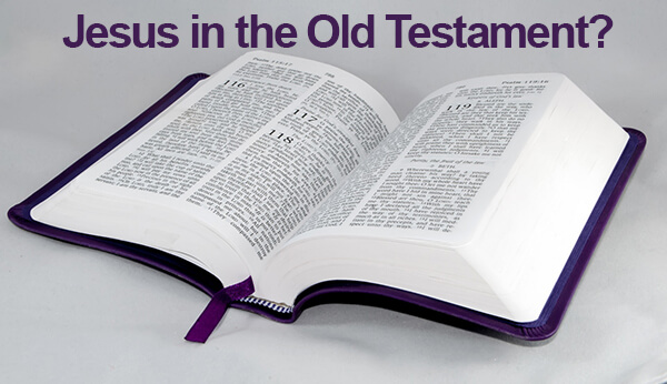 Jesus in the Old Testament